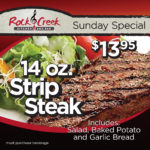 Sunday Special – $13.95 14 oz. Strip Steak!